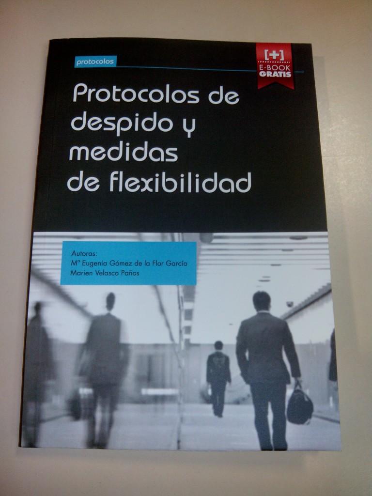 libro protocolos de despido gomez de la flor