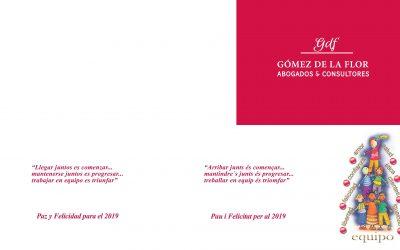 Gómez de la Flor les desea Feliz Navidad y Próspero 2019