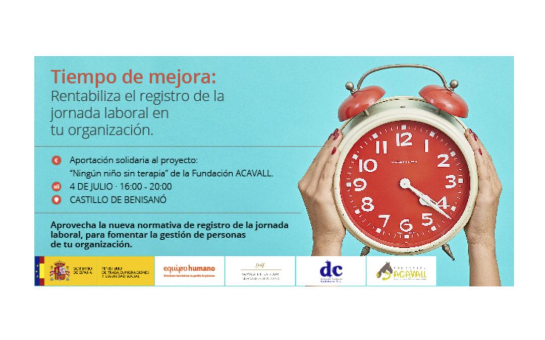 RENTABILIZA EL REGISTRO DE LA JORNADA LABORAL EN TU ORGANIZACIÓN- 4 JULIO