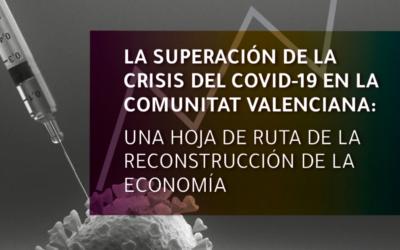 HOJA DE RUTA PARA LA RECUPERACIÓN POSTCOVID EN LA COMUNIDAD VALENCIANA
