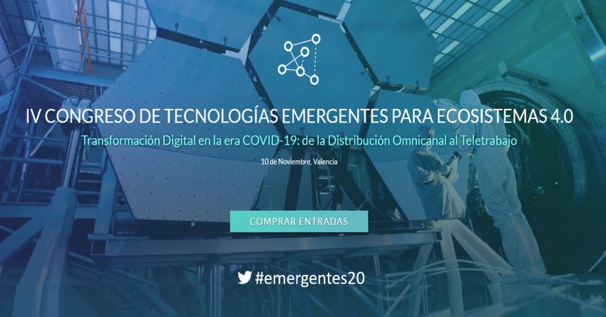 IV CONGRESO DE TECNOLOGÍAS EMERGENTES PARA ECOSISTEMAS 4.0